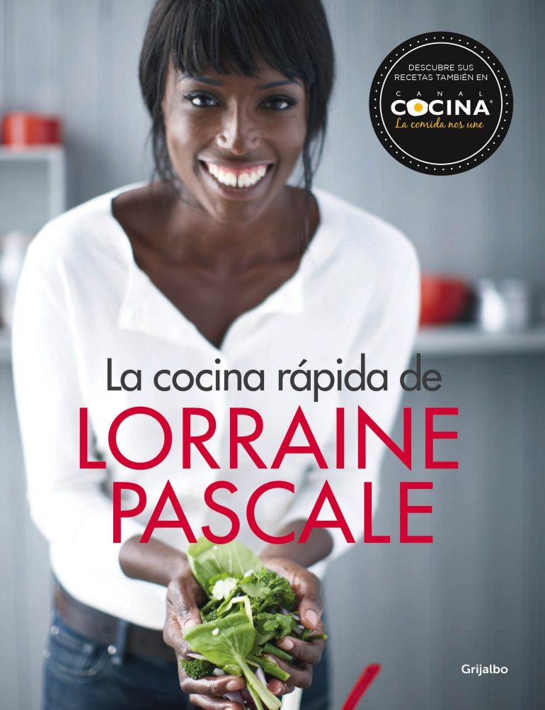 Portada Libro La cocina rápida de Lorraine Pascale
