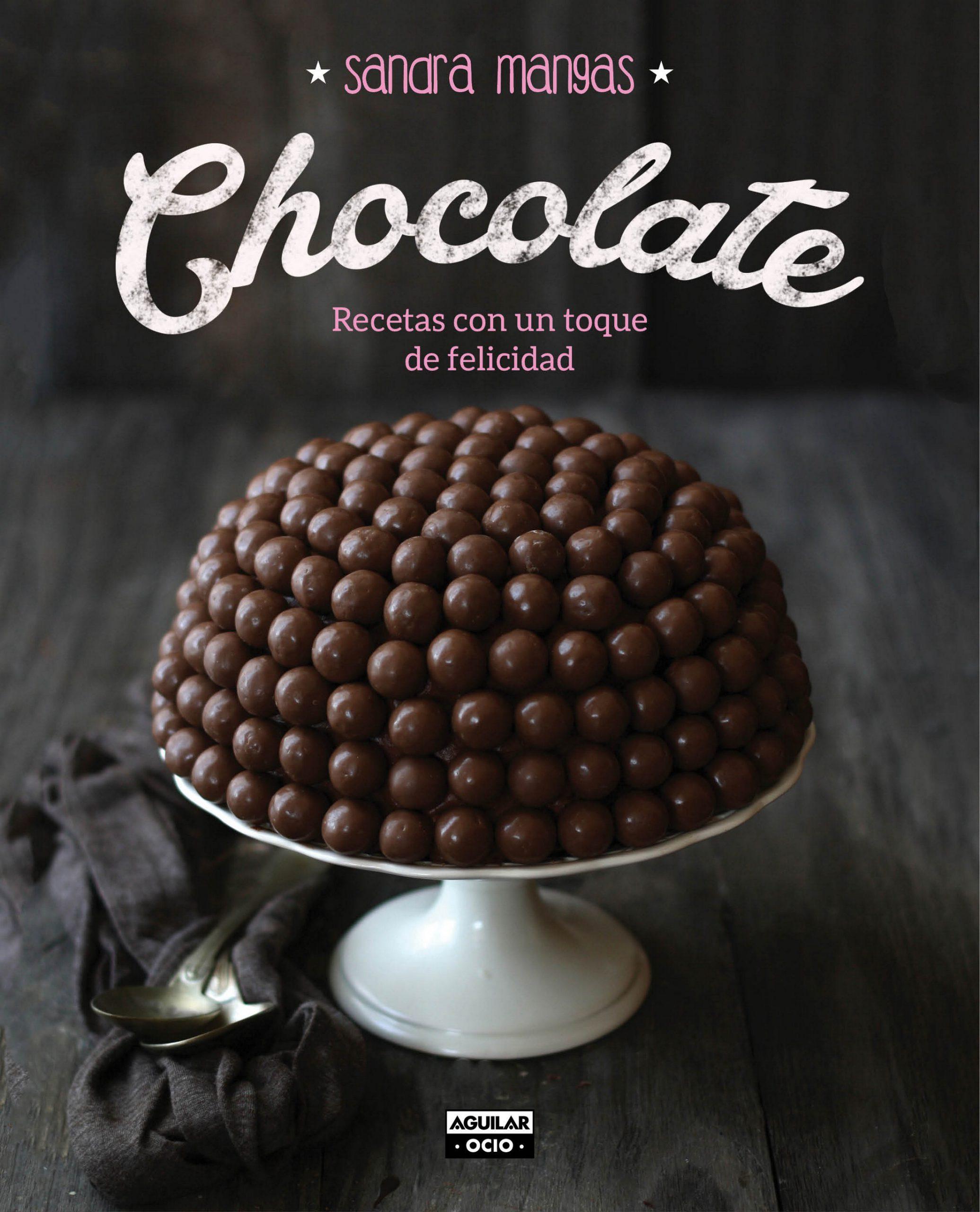 Portada de Chocolate, Recetas con un toque de Felicidad