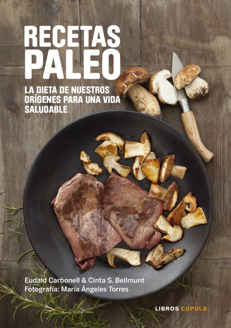 Recetas Paleo. La dieta de nuestros orígenes