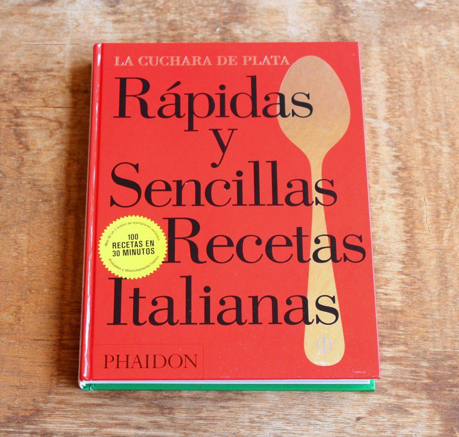La Cuchara de Plata Rápidas y sencillas recetas italianas