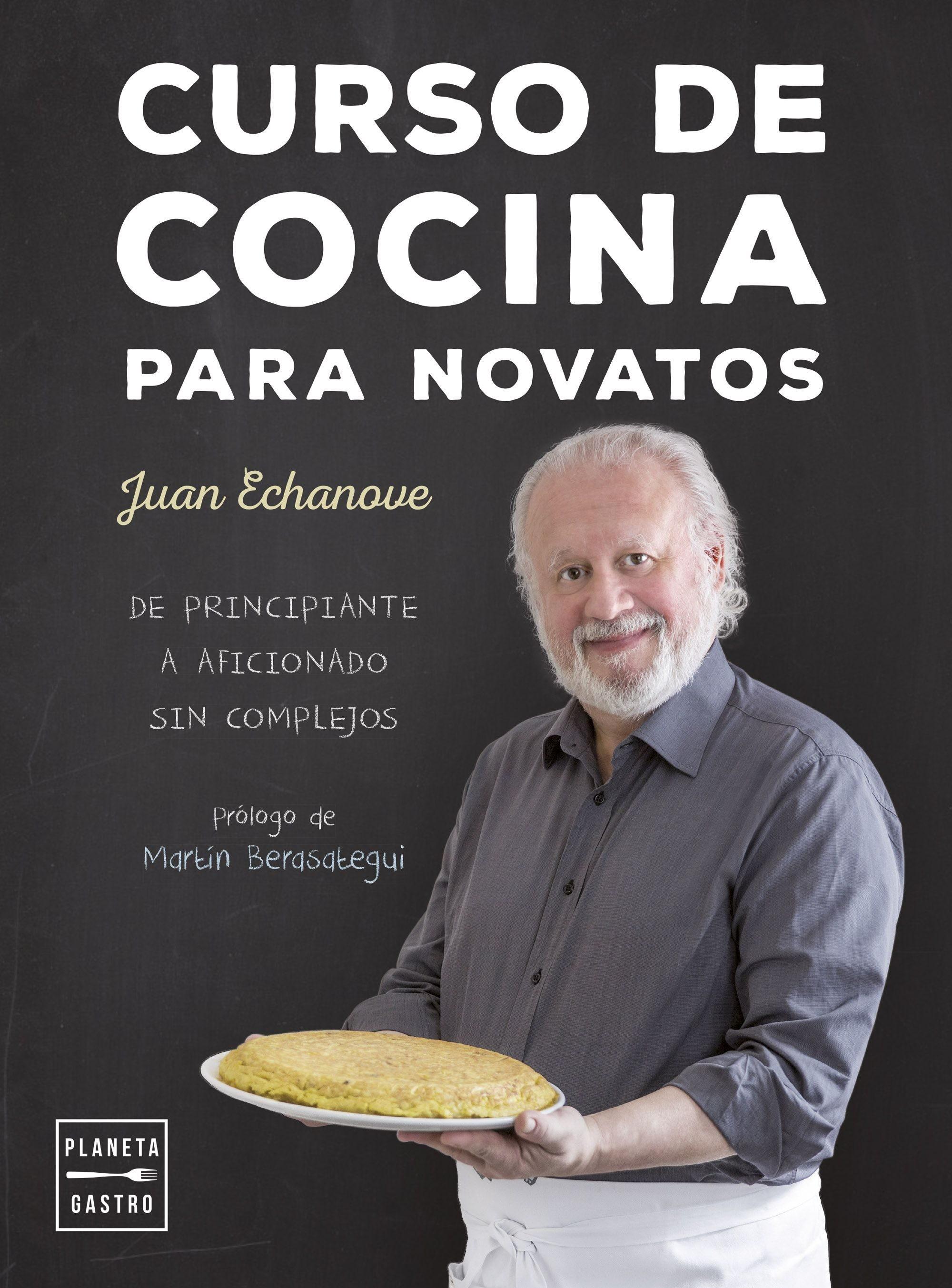 Curso de cocina para novatos, de Juan Echanove