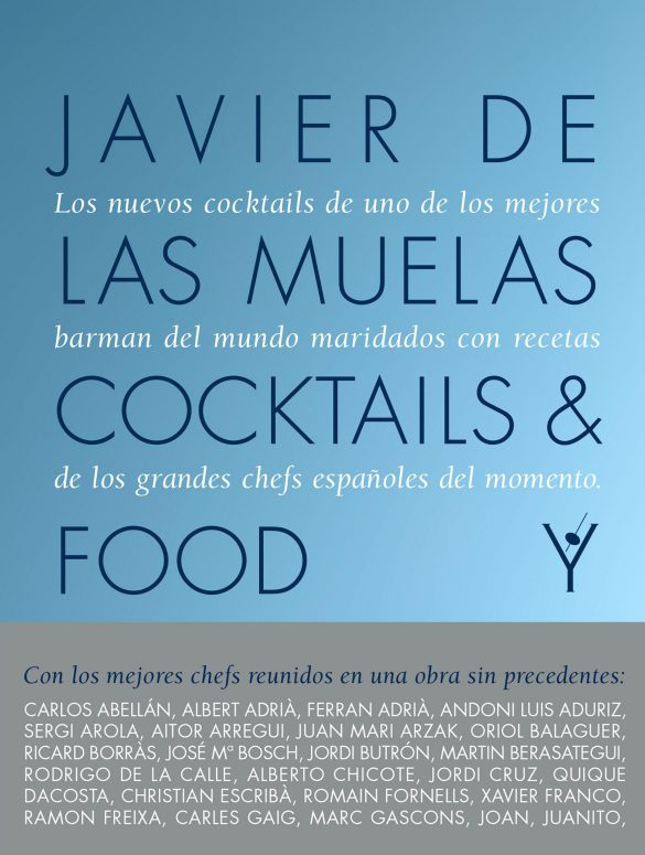 Cocktails and Food de Javier de las Muelas