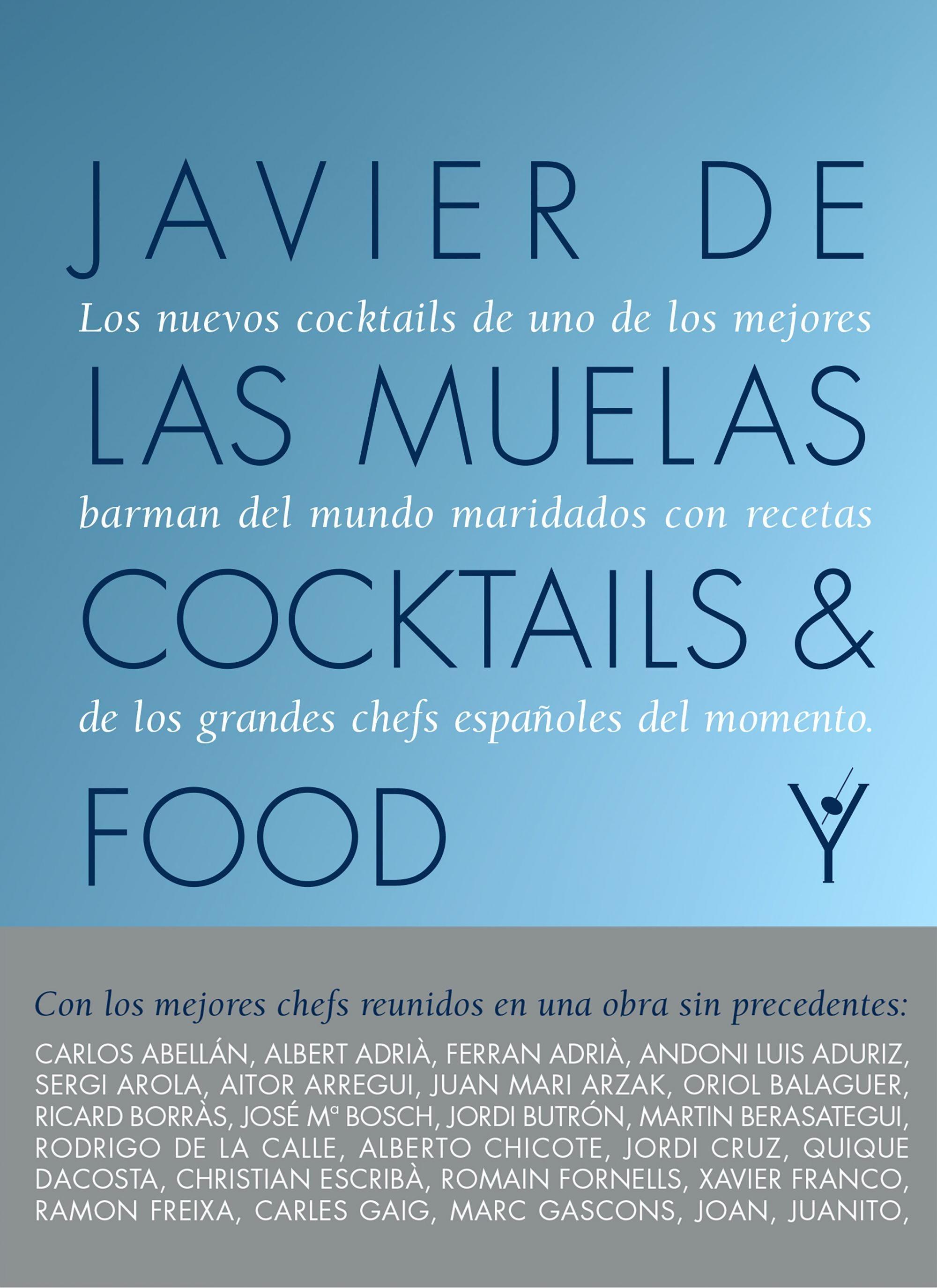 Cocktails and Food de Javier de las Muelas