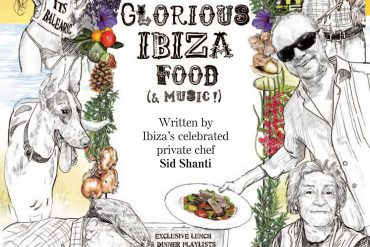 Glorious Ibiza Food (And Music)