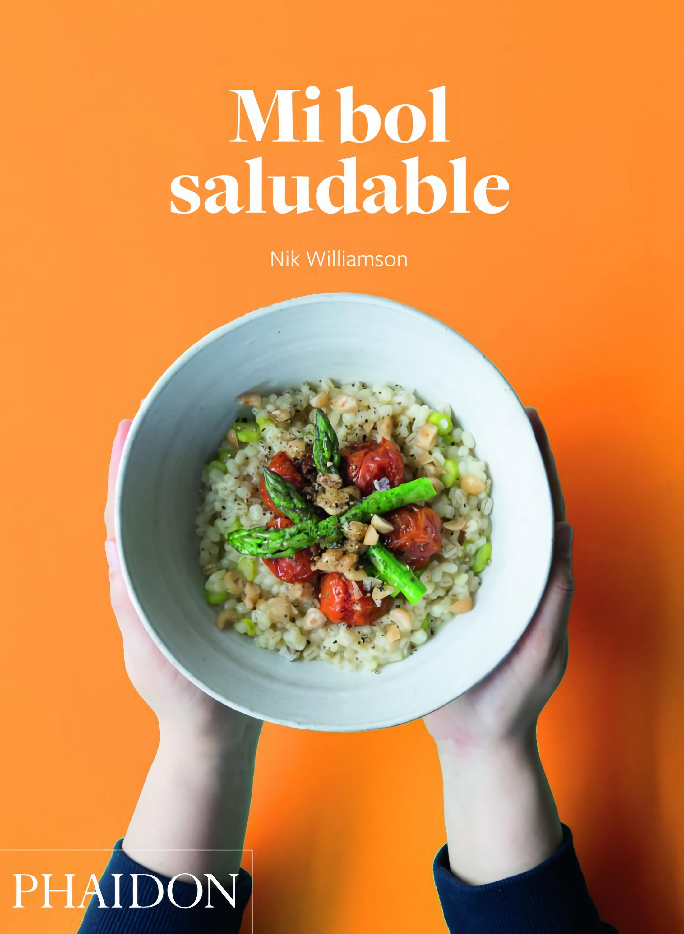 Mi bol saludable de Nik Williamson