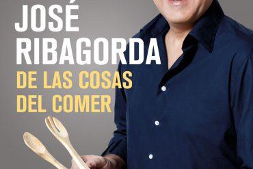 De las cosas del comer de José Ribagorda