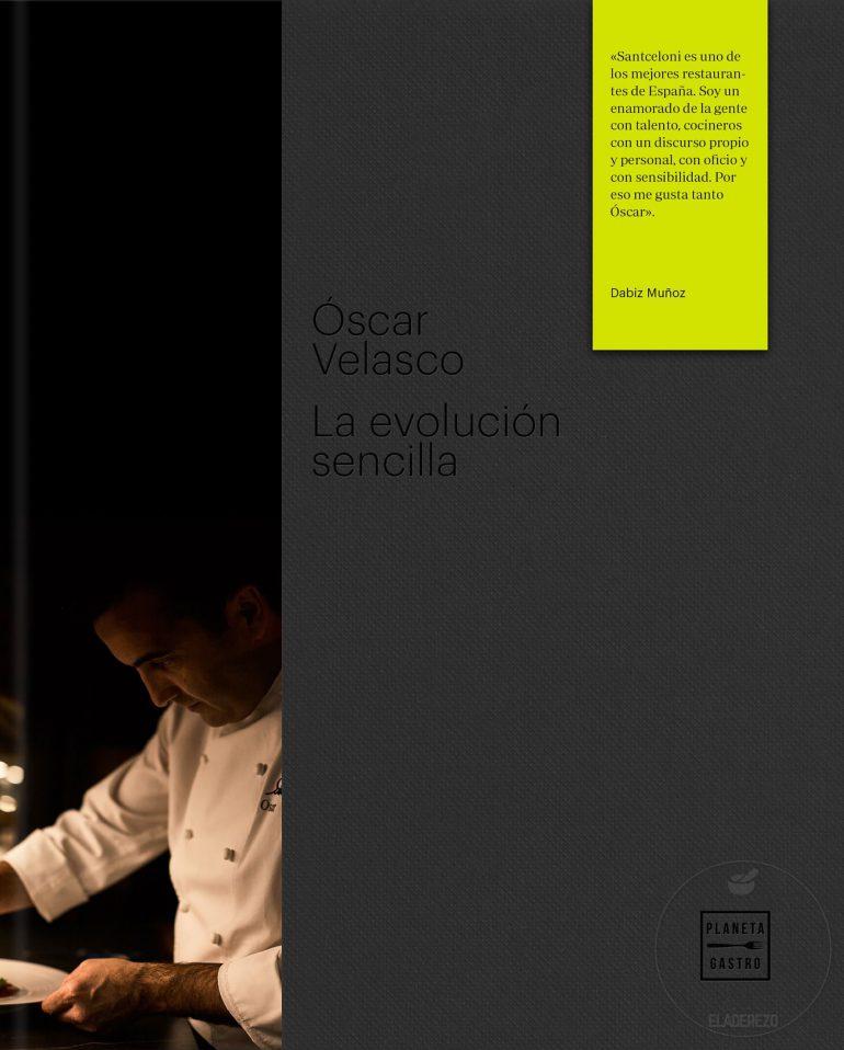 Óscar Velasco, la evolución sencilla