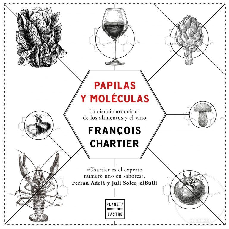 Papilas y Moléculas. La ciencia aromática de François Chartier