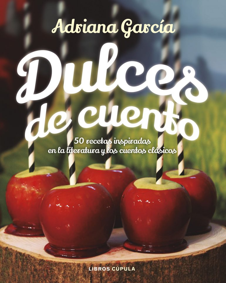 Dulces de Cuento, Adriana García