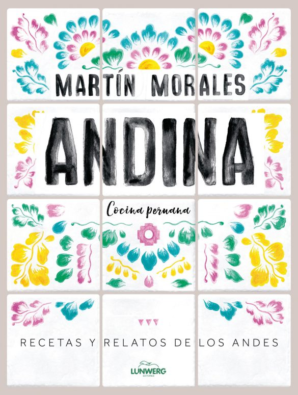 Andina es un libro de cocina peruana