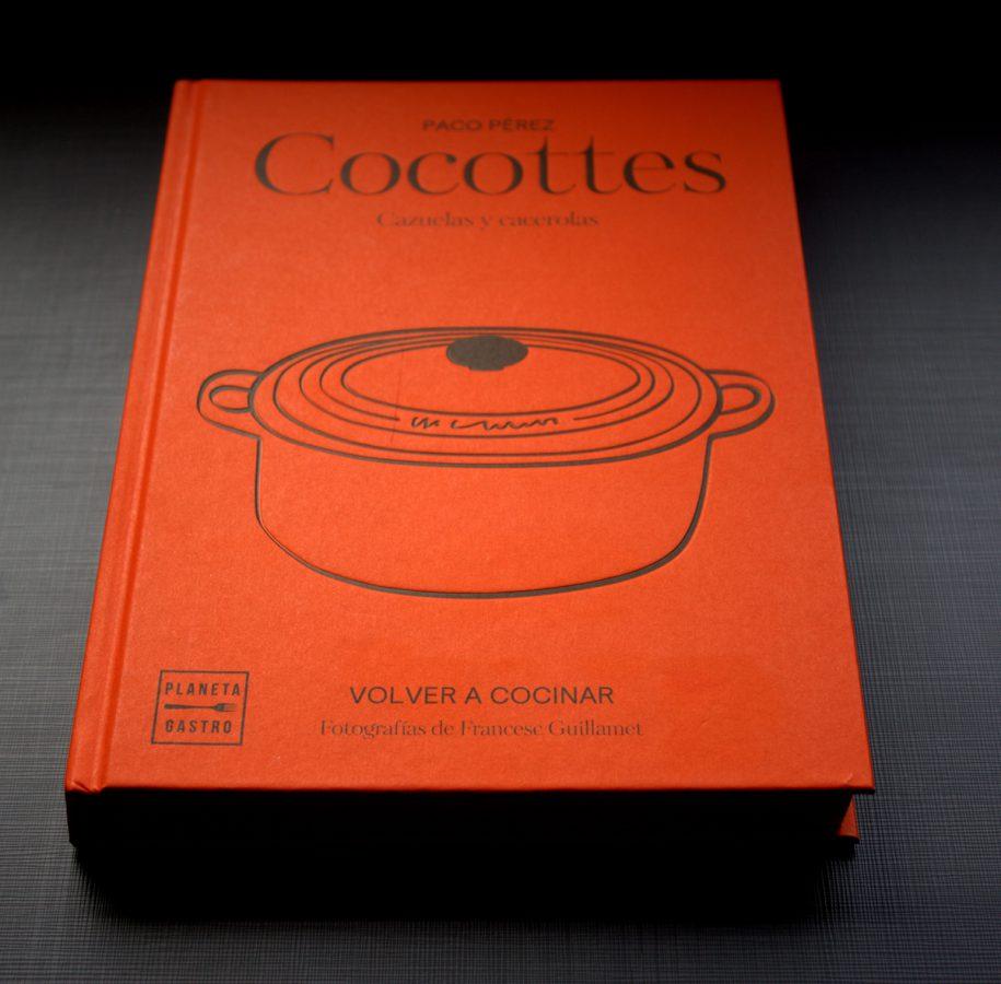 Cocottes el libro de Paco Pérez dedicado a la cocina casera