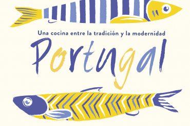Portada del libro Portugal, una cocina entre la tradición y la modernidad