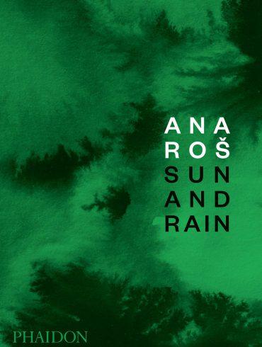 Sun and Rain, de Ana Roš